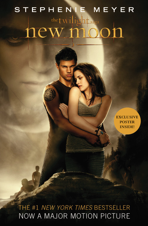 New Moon by Stephenie Meyer   Little, Brown Books for Young Readers