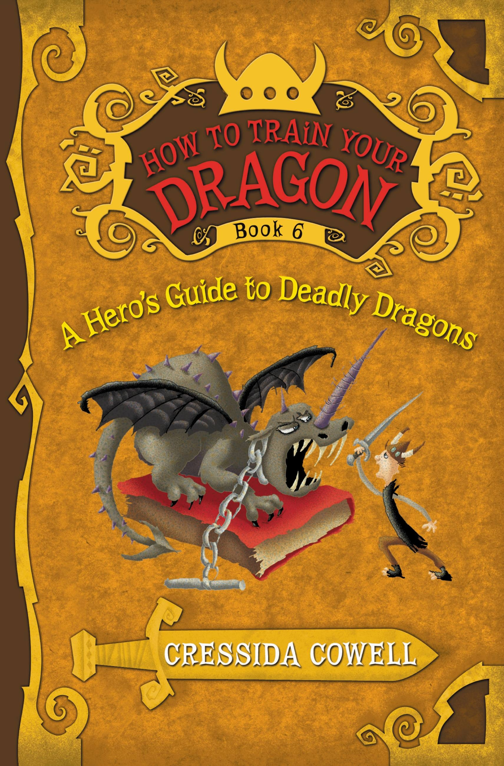 How to train your dragon a heros guide to deadly dragons by how to train your dragon a heros guide to deadly dragons by cressida cowell little brown books for young readers ccuart Choice Image