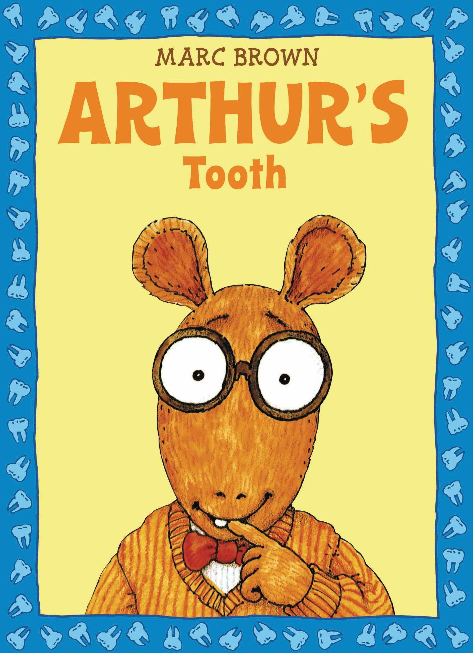 arthur's tooth by marc brown | little, brown books for young readers