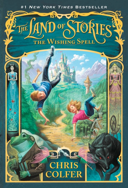 The Land of Stories: The Wishing Spell by Chris Colfer | Little, Brown Books  for Young Readers