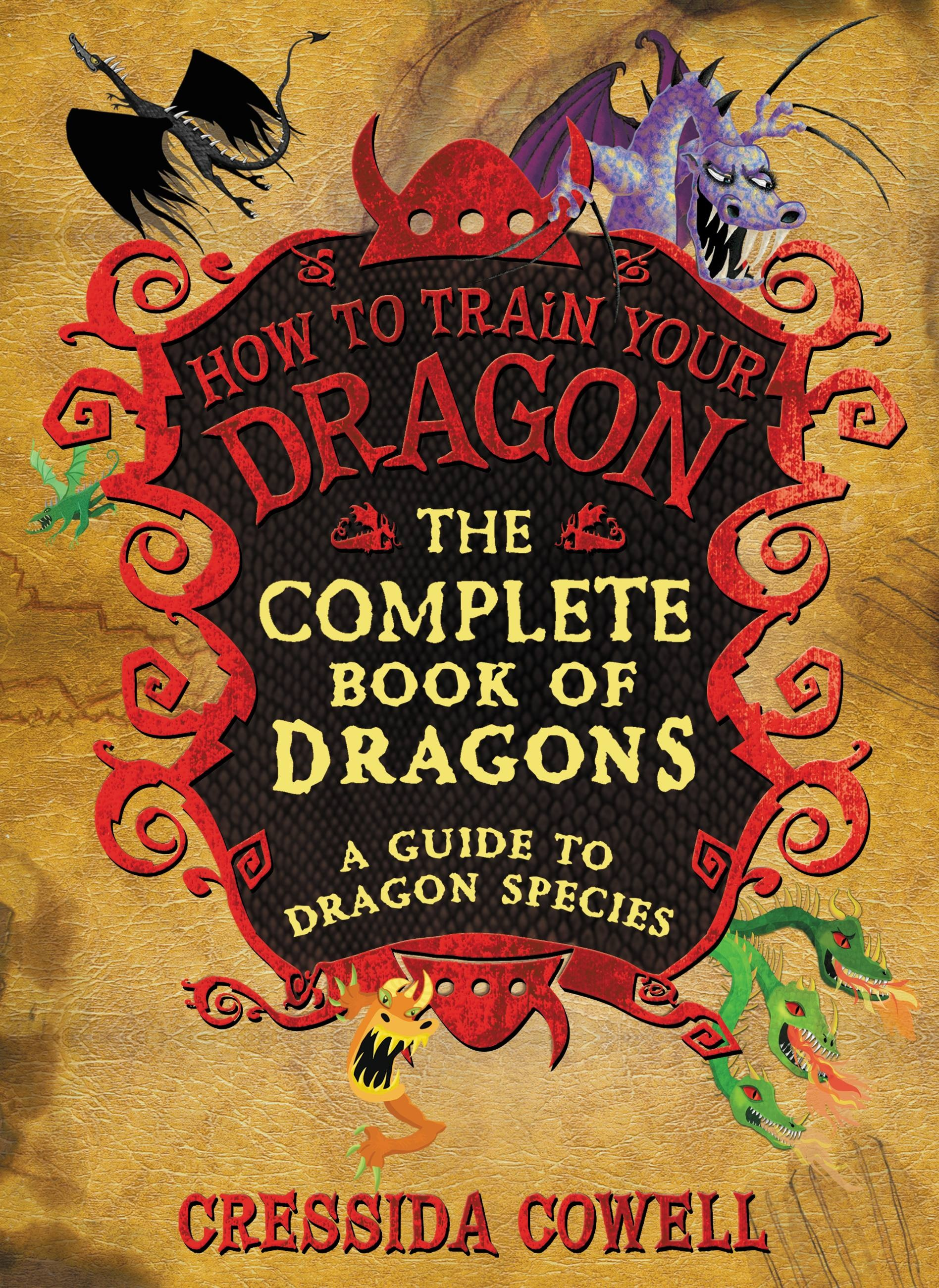 The complete book of dragons by cressida cowell little brown the complete book of dragons by cressida cowell little brown books for young readers ccuart Images