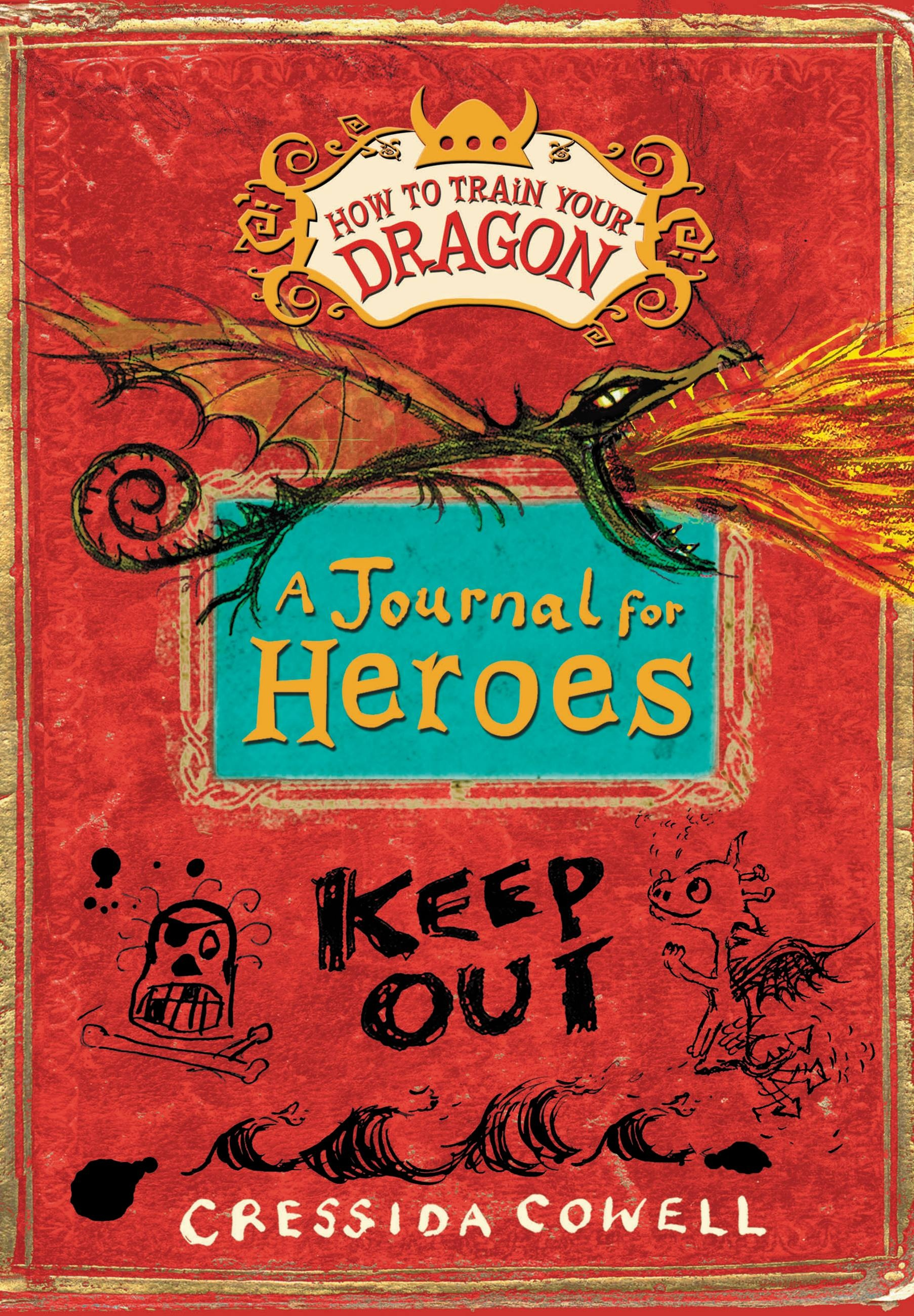 How to train your dragon a journal for heroes by cressida cowell how to train your dragon a journal for heroes by cressida cowell little brown books for young readers ccuart Image collections