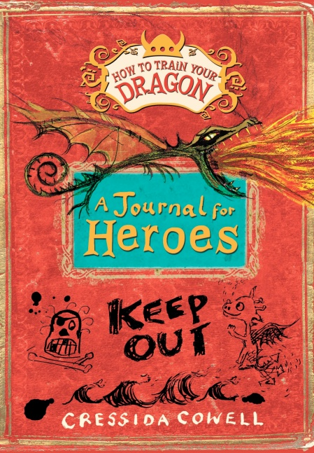 How to train your dragon a journal for heroes by cressida cowell how to train your dragon a journal for heroes ccuart Image collections