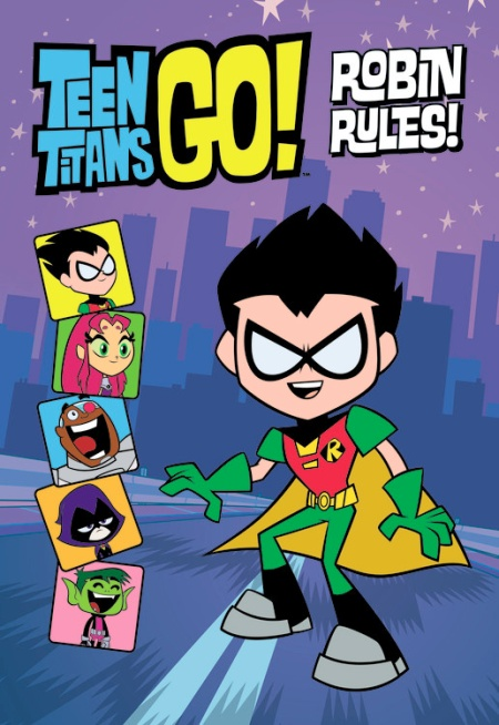 Teen Titans Go Tm Robin Rules By Annie Auerbach  Little, Brown Books For Young -4543