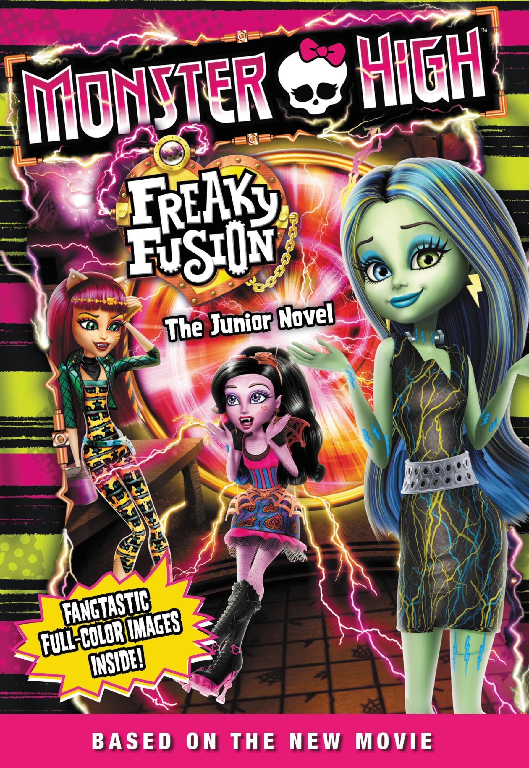Monster High Freaky Fusion The Junior Novel By Perdita Finn