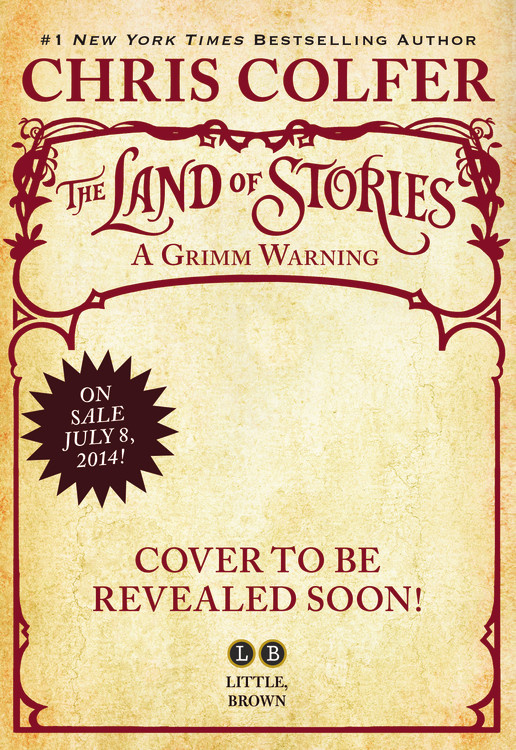The Land Of Stories A Grimm Warning By Chris Colfer Little Brown