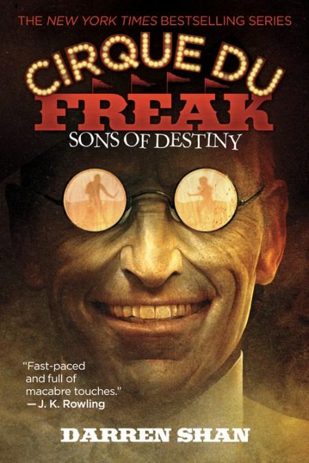 cirque du freak  Cirque Du Freak #12: Sons of Destiny by Darren Shan   Little, Brown ...