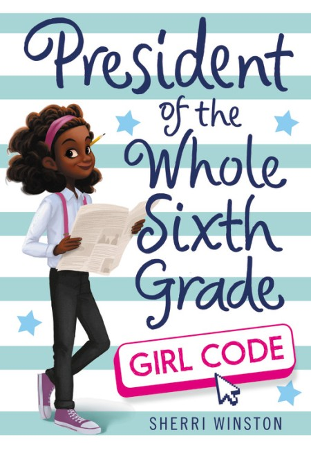 President Of The Whole Sixth Grade Girl Code