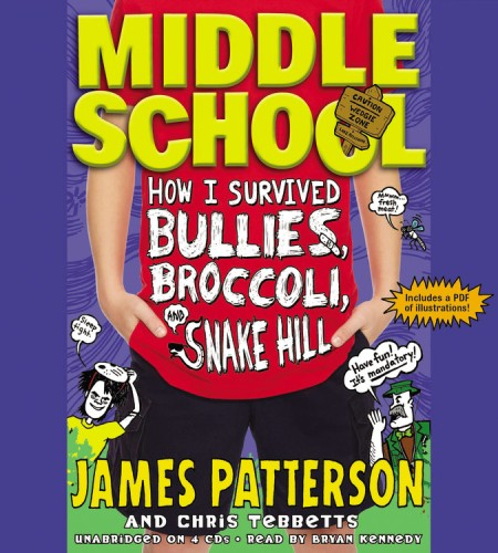 Middle School How I Survived Bullies Broccoli And Snake Hill By