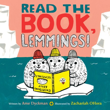 Read The Book Lemmings By Ame Dyckman Hachette Book