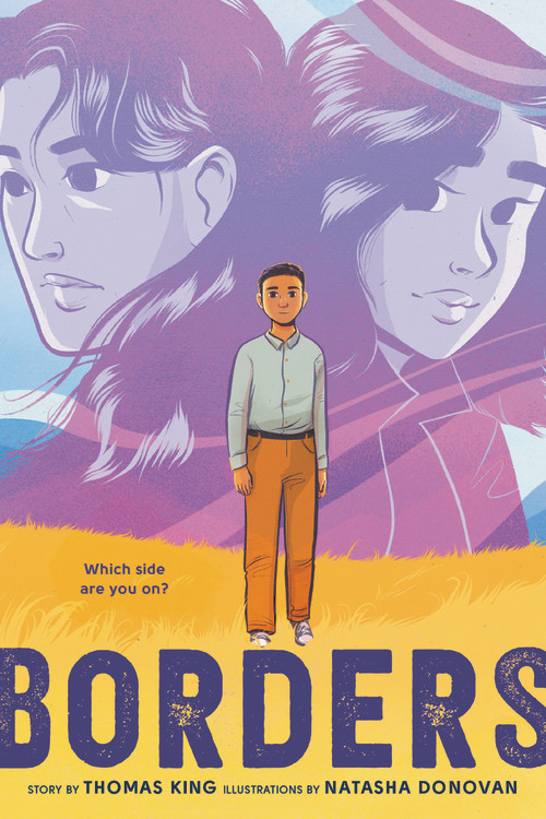 Borders by Thomas King | Little, Brown Books for Young Readers